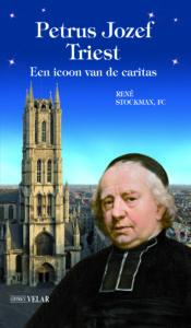 Boek Petrus Jozef Triest een icoon van de caritas